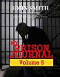 My Prison Journal - Volume 5
