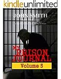 My Prison Journal - Volume 5