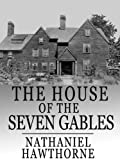 Image of The House of the Seven Gables (Illustrated)
