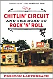 img - for The Chitlin' Circuit: And the Road to Rock 'n' Roll [Paperback] [2012] (Author) Preston Lauterbach book / textbook / text book