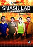 Smash Lab Season 1: 1 [DVD] [2008] [Region 1] [US Import] [NTSC]