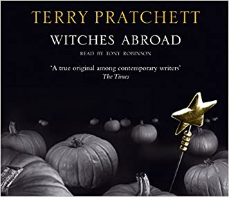 Witches Abroad (Discworld Series) (Discworld Novel)