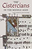 img - for The Cistercians in the Middle Ages (Monastic Orders) book / textbook / text book