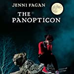 The Panopticon | Jenni Fagan