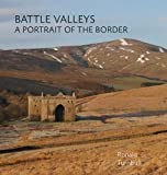 img - for Battle Valleys: A Portrait of the Border book / textbook / text book