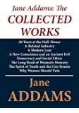 Jane Addams: The Collected Works
