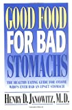 img - for Good Food for Bad Stomachs book / textbook / text book