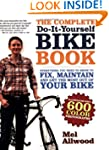 The Complete Do-It-Yourself Bike Book...