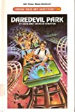 img - for Daredevil Park (Choose Your Own Adventure) book / textbook / text book