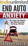 End Auto Anxiety: No Fear Car Repair...