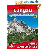 Lungau - Radstädter und Schladminger Tauern. 50 Touren (Rother Wanderführer)
