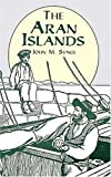 The Aran Islands (0486400484) by J. M. Synge