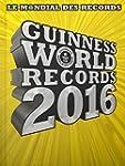Le Mondial Des Records Guinness 2016...