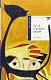 img - for Farid y el gato negro (Ala Delta: Serie Azul / Hang Glide: Blue Series) (Spanish Edition) book / textbook / text book
