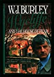 Wycliffe and the House of Fear (0312140800) by Burley, W. J.