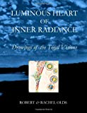 img - for Luminous Heart of Inner Radiance: Drawings of the Togal Visions book / textbook / text book