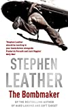 Stephen Leather The Bombmaker
