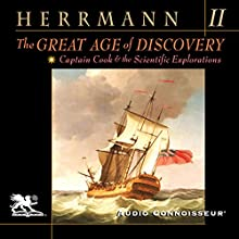 The Great Age of Discovery, Volume 2: Captain Cook and the Scientific Explorations | Livre audio Auteur(s) : Paul Herrmann Narrateur(s) : Charlton Griffin