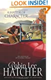 A Matter of Character (The Sisters of Bethlehem Springs)