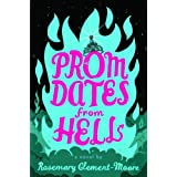 Prom Dates from Hellby Rosemary Clement-Moore