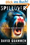 The Spillover: Animal Infections and...