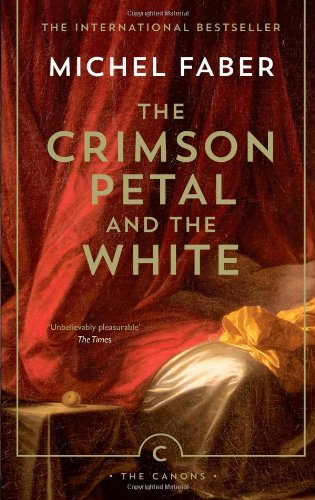 The Crimson Petal And The White (The Canons)