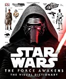 Star Wars: The Force Awakens Visual Dictionary (Star Wars the Force Awakens)