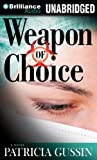 img - for Weapon of Choice: A Novel book / textbook / text book