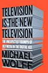 Television Is the New Television: The...