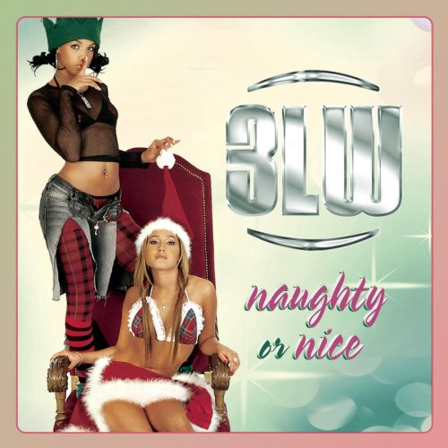 Naughty or Nice by 3LW album cover