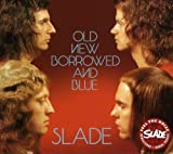 Old New Borrowed & Blue - Slade