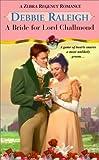 A Bride For Lord Challmond (Zebra Regency Romance)