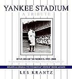 Yankee Stadium: A Tribute: 85 Years of Memories: 1923-2008