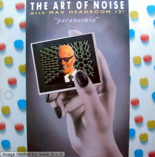 Original album cover of ART OF NOISE/MAX HEADROOM-Paranoimia-12 by Art Of Noise