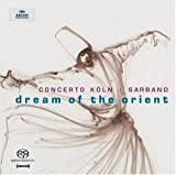 Dream of the Orient [Hybrid SACD]