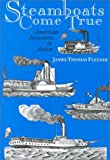 img - for Steamboats Come True: American Inventors in Action book / textbook / text book