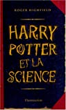Harry Potter et la Science par Highfield