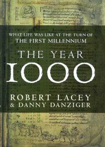The Year 1000 What Life Was Like At the Turn of the First Millennium