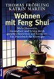 Wohnen mit Feng Shui: Das Praxisbuch für Einsteiger title=