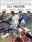 Champion du monde. 15 ans de cross français au plus haut niveau.