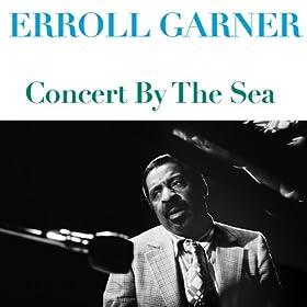 Erroll Garner Concert By The Sea