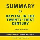 Summary of Capital in the Twenty-First Century by Thomas Piketty Hörbuch von  Elite Summaries Gesprochen von: Iain Andrews