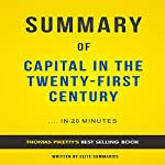Summary of Capital in the Twenty-First Century by Thomas Piketty |  Elite Summaries