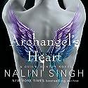 Archangel's Heart: The Guild Hunter, Book 9 Hörbuch von Nalini Singh Gesprochen von: Justine Eyre