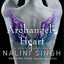 Archangel's Heart: The Guild Hunter, Book 9 | Livre audio Auteur(s) : Nalini Singh Narrateur(s) : Justine Eyre