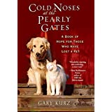 Cold Noses At The Pearly Gates ~ Gary Kurz