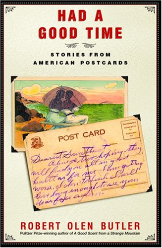 Image for Had a Good Time: Stories from American Postcards