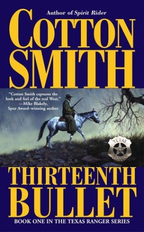Image for The Thirteenth Bullet (Texas Ranger Series)