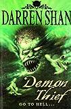 Demon Thief (Demonata Series)