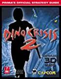 Dino Crisis 2: Official Strategy Guide (Prima's Official Strategy Guides)